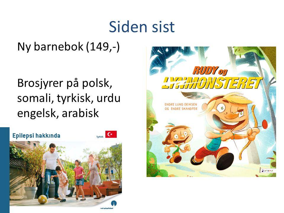 Siden sist Ny barnebok (149,-) Brosjyrer på polsk, somali, tyrkisk, urdu engelsk, arabisk