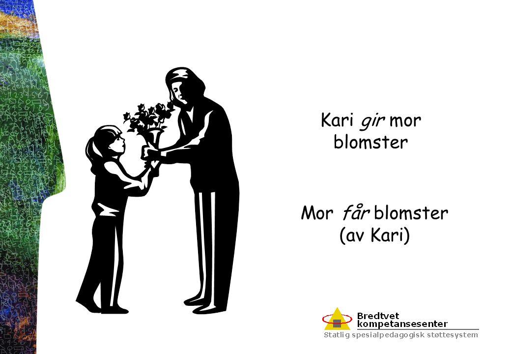 Kari gir mor blomster Mor får blomster (av Kari)