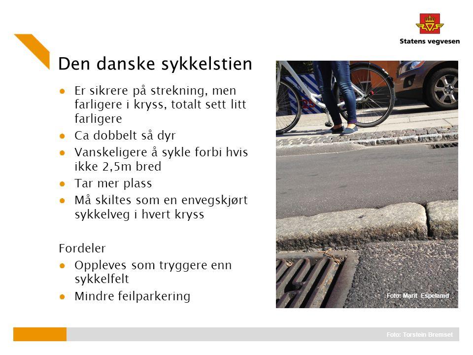 Den danske sykkelstien ● Er sikrere på strekning, men farligere i kryss, totalt sett litt farligere ● Ca dobbelt så dyr ● Vanskeligere å sykle forbi h
