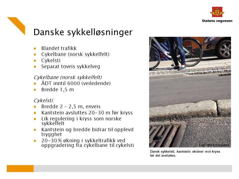 Danske sykkelløsninger ● Blandet trafikk ● Cykelbane (norsk sykkelfelt) ● Cykelsti ● Separat toveis sykkelveg Cykelbane (norsk sykkelfelt) ● ÅDT innti