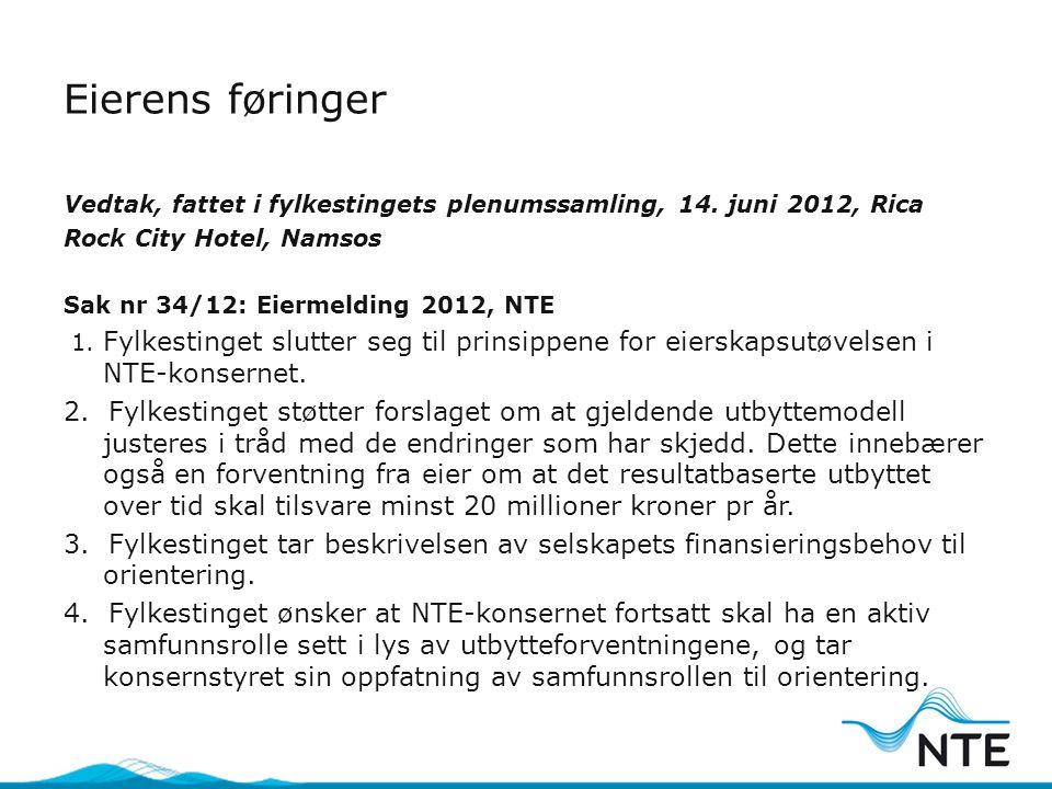 Eierens føringer Vedtak, fattet i fylkestingets plenumssamling, 14.