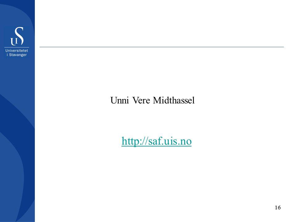 16 Unni Vere Midthassel http://saf.uis.no