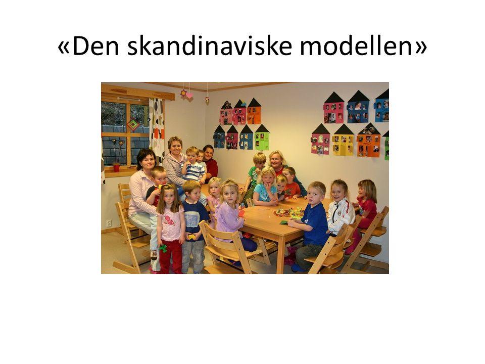 «Den skandinaviske modellen»