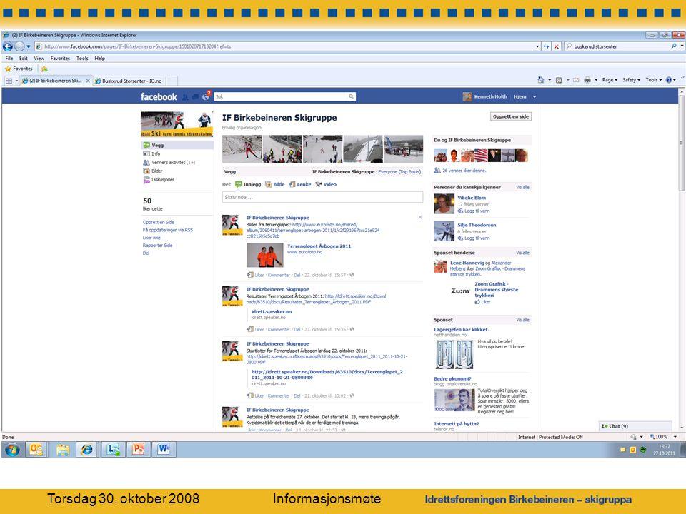 Torsdag 30. oktober 2008 Informasjonsmøte
