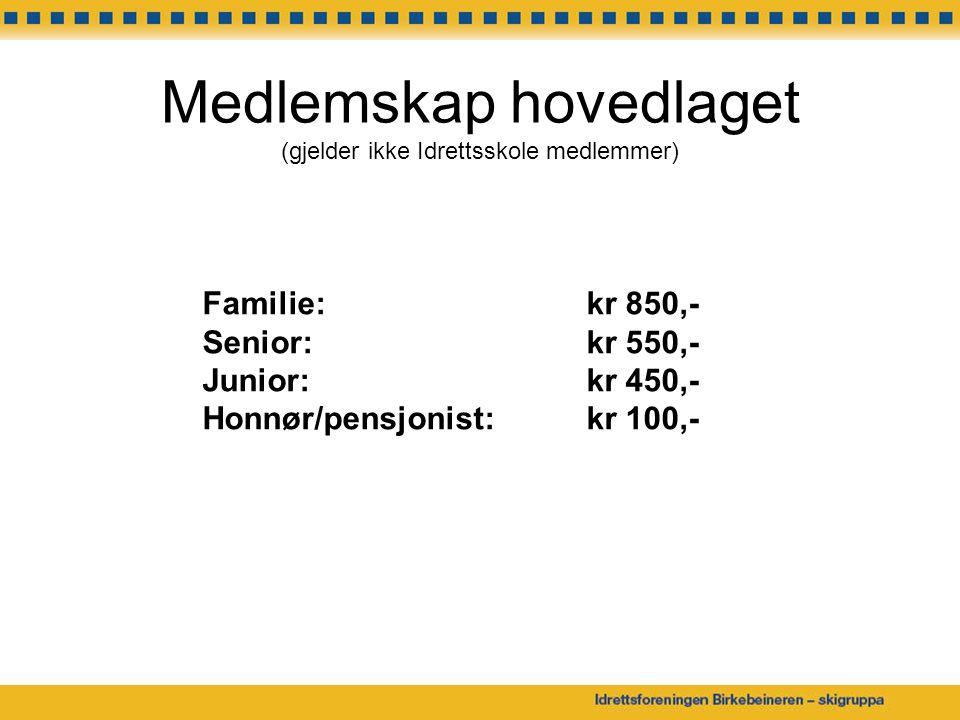 Medlemskap hovedlaget (gjelder ikke Idrettsskole medlemmer) Familie: kr 850,- Senior: kr 550,- Junior: kr 450,- Honnør/pensjonist: kr 100,-
