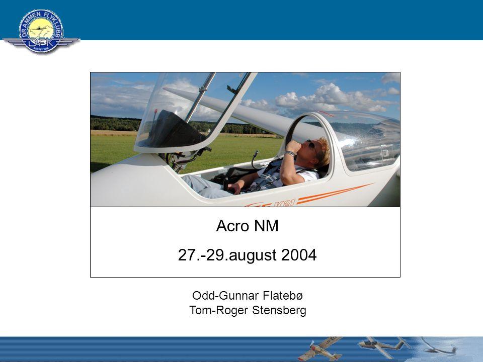 Acro NM 27.-29.august 2004 Odd-Gunnar Flatebø Tom-Roger Stensberg