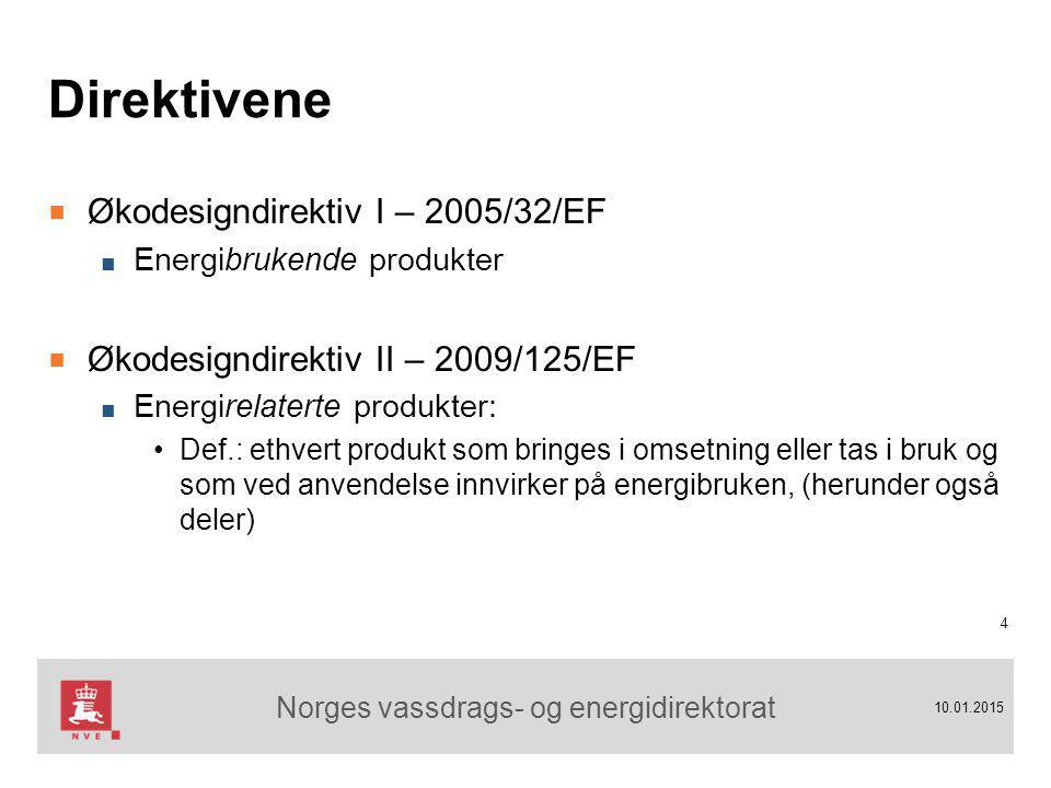 Norges vassdrags- og energidirektorat 10.01.2015 Direktivene ■ Økodesigndirektiv I – 2005/32/EF ■ Energibrukende produkter ■ Økodesigndirektiv II – 2009/125/EF ■ Energirelaterte produkter: Def.: ethvert produkt som bringes i omsetning eller tas i bruk og som ved anvendelse innvirker på energibruken, (herunder også deler) 4