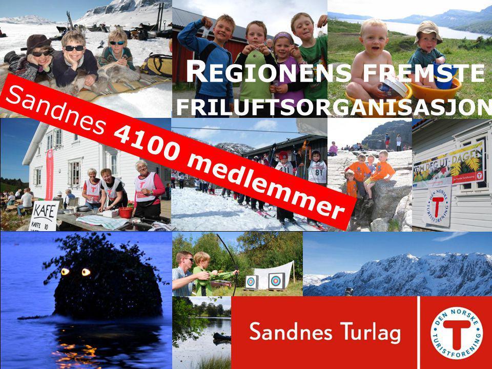 R EGIONENS FREMSTE FRILUFTSORGANISASJON Sandnes 4100 medlemmer