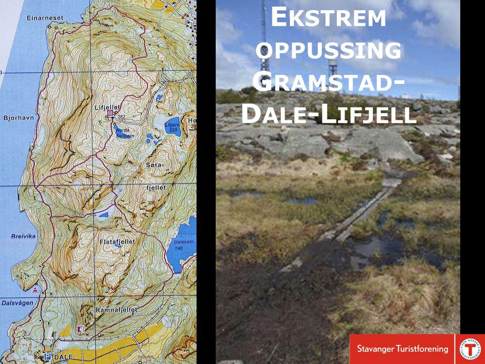 E KSTREM OPPUSSING G RAMSTAD - D ALE -L IFJELL
