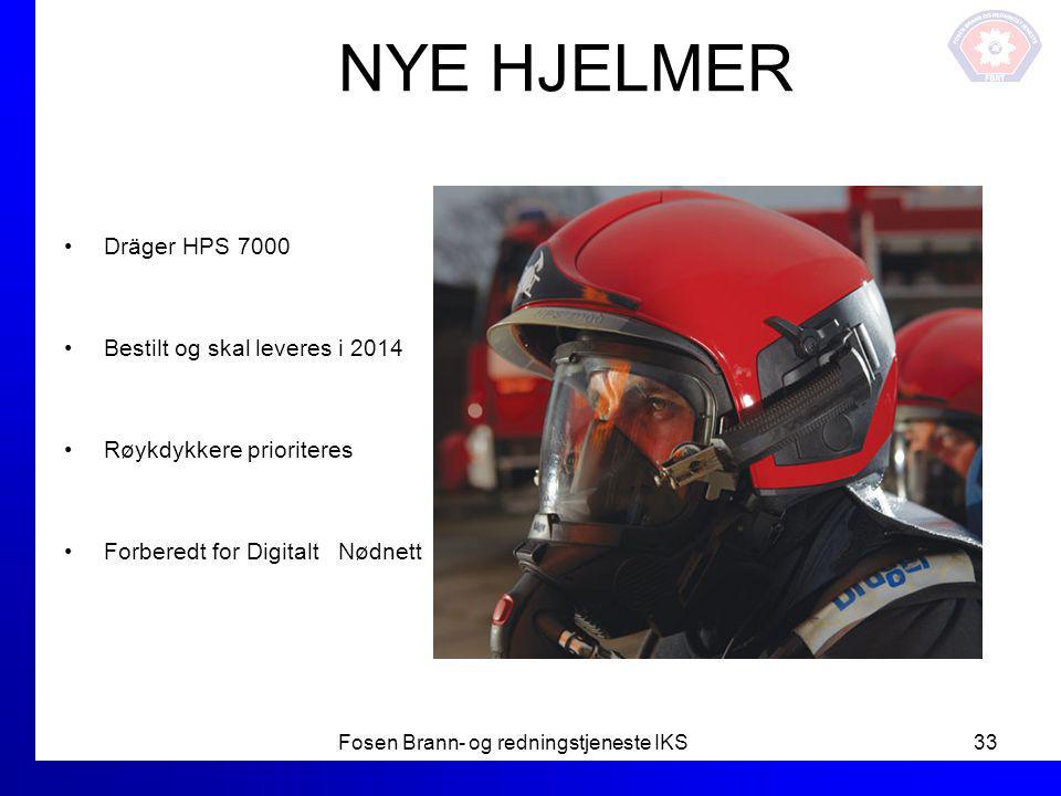 NYE HJELMER Dräger HPS 7000 Bestilt og skal leveres i 2014 Røykdykkere prioriteres Forberedt for Digitalt Nødnett Fosen Brann- og redningstjeneste IKS