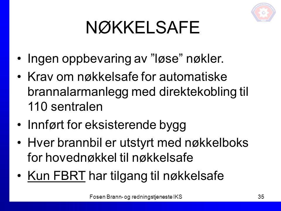 """NØKKELSAFE Ingen oppbevaring av """"løse"""" nøkler. Krav om nøkkelsafe for automatiske brannalarmanlegg med direktekobling til 110 sentralen Innført for ek"""
