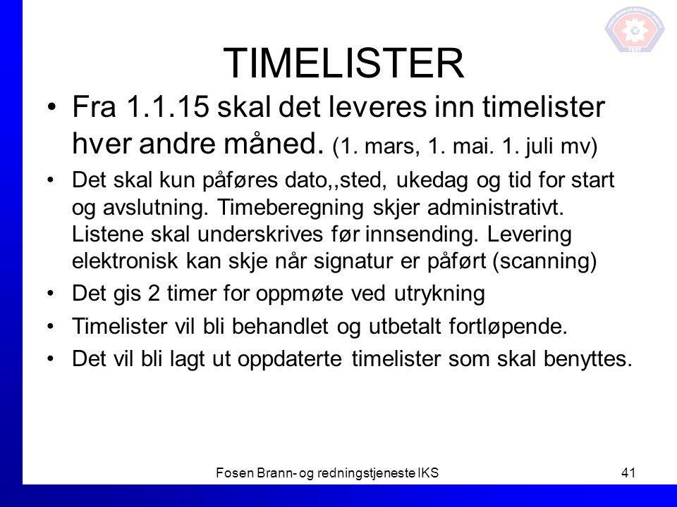 TIMELISTER Fra 1.1.15 skal det leveres inn timelister hver andre måned. (1. mars, 1. mai. 1. juli mv) Det skal kun påføres dato,,sted, ukedag og tid f
