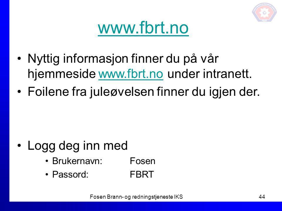 www.fbrt.no Nyttig informasjon finner du på vår hjemmeside www.fbrt.no under intranett.www.fbrt.no Foilene fra juleøvelsen finner du igjen der. Logg d