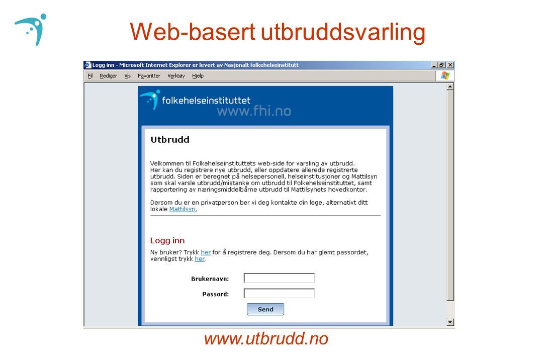 Web-basert utbruddsvarling www.utbrudd.no