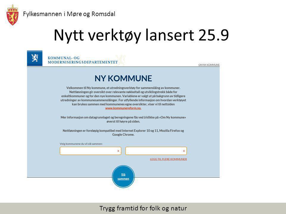 Fylkesmannen i Møre og Romsdal Trygg framtid for folk og natur Nytt verktøy lansert 25.9