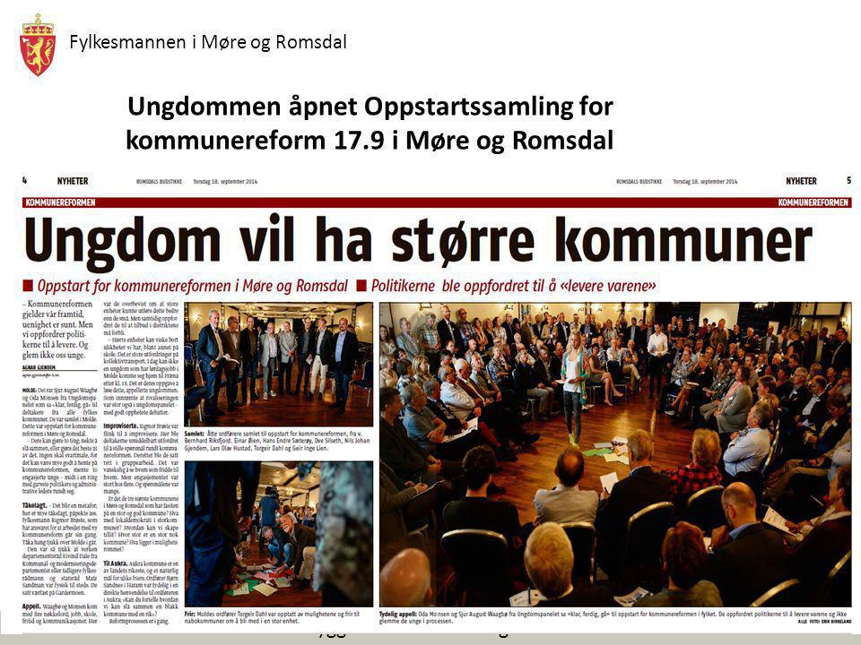 Fylkesmannen i Møre og Romsdal Trygg framtid for folk og natur Ungdommen åpnet Oppstartssamling for kommunereform 17.9 i Møre og Romsdal