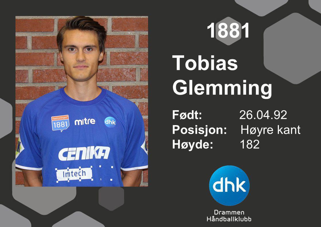 Tobias Glemming Født: 26.04.92 Posisjon: Høyre kant Høyde:182 1881