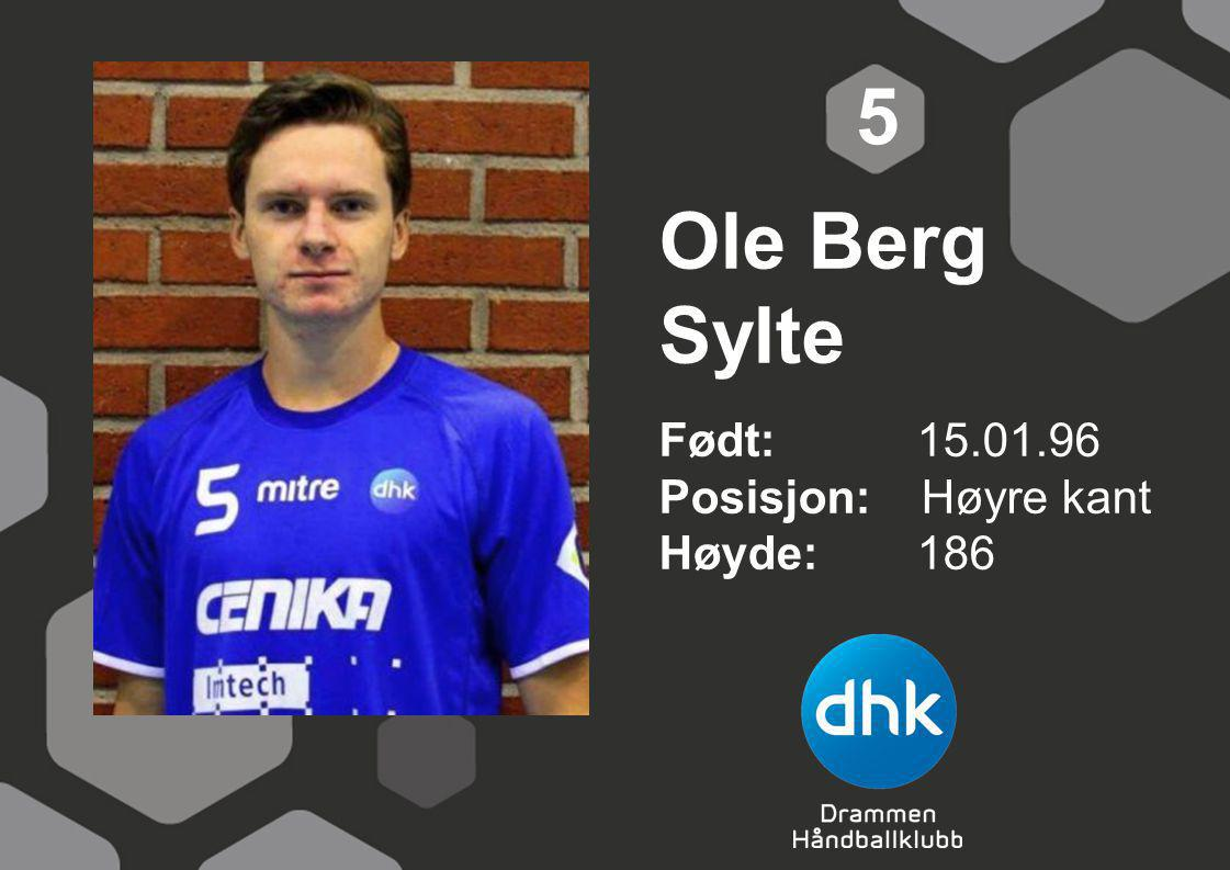 Ole Berg Sylte Født: 15.01.96 Posisjon: Høyre kant Høyde:186 5