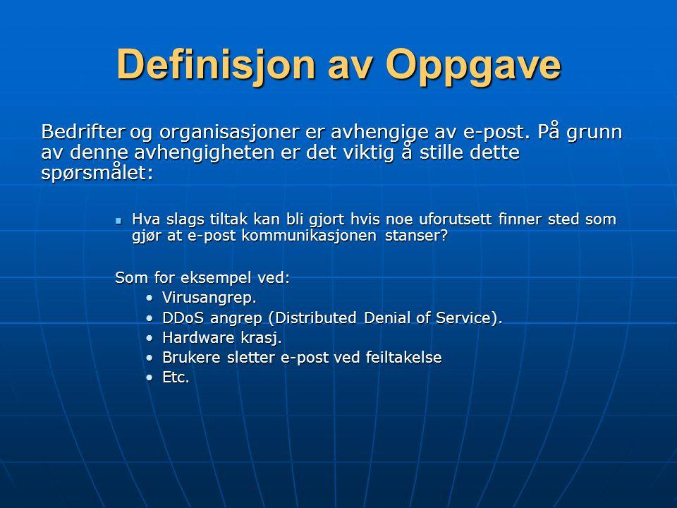 Definisjon av Oppgave Bedrifter og organisasjoner er avhengige av e-post.
