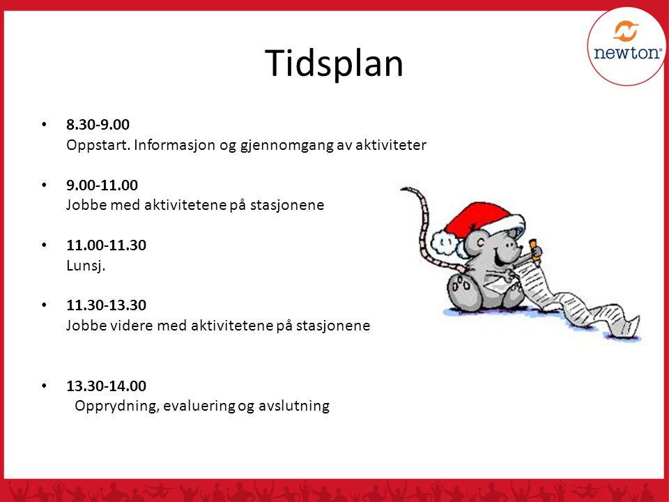 Tidsplan 8.30-9.00 Oppstart.