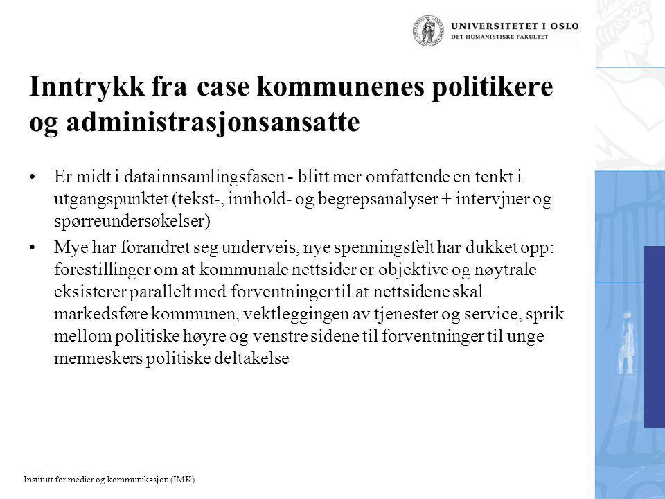 Institutt for medier og kommunikasjon (IMK) Hvordan.