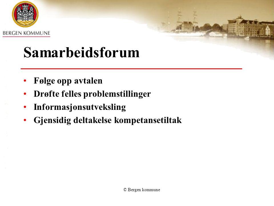 © Bergen kommune Utfordringer Revidere avtalen, forankre den bedre Mangler ved tjenestetilbudet, særlig boligtilgang Usikre løslatelsestidspunkt