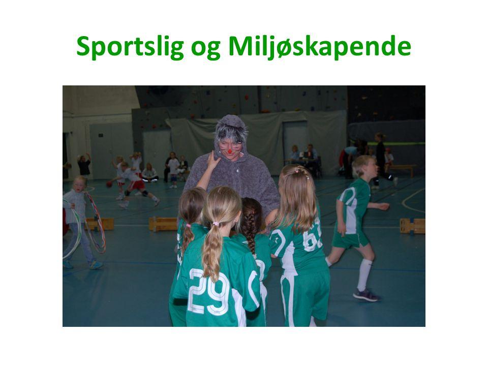 Sportslig og Miljøskapende