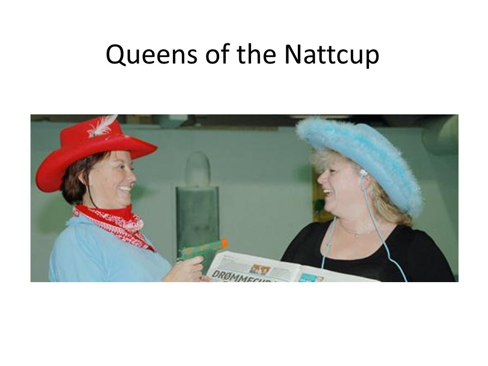 Queens of the Nattcup