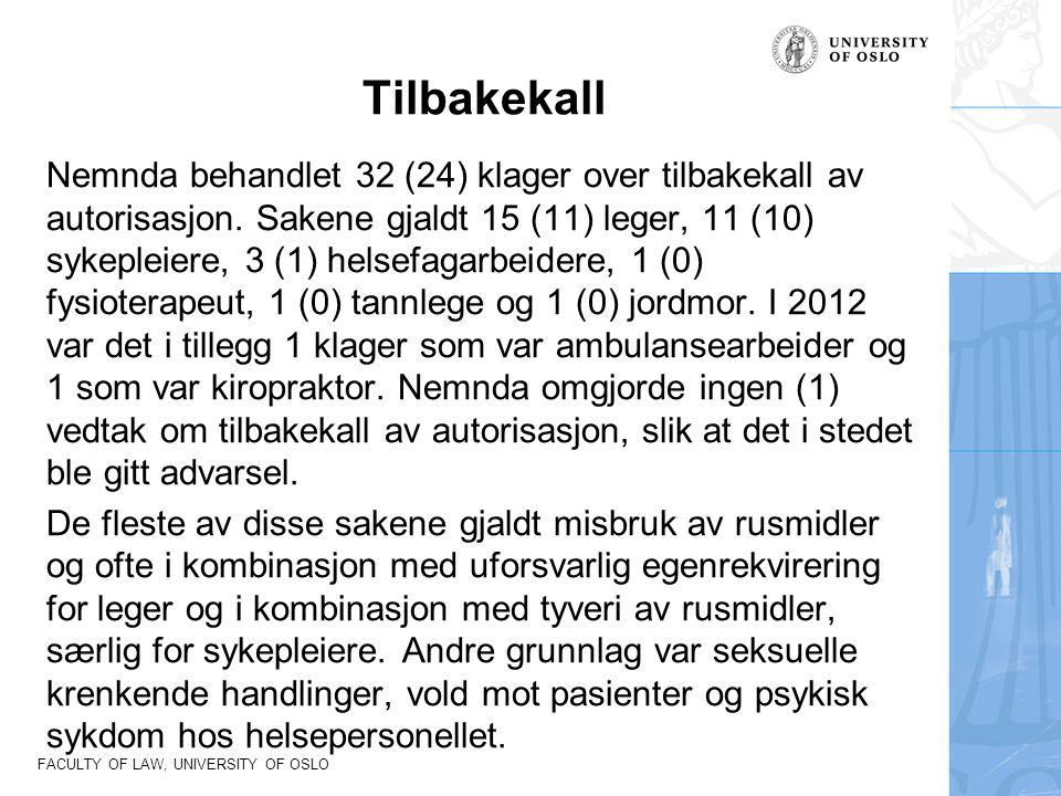 Tilbakekall Nemnda behandlet 32 (24) klager over tilbakekall av autorisasjon. Sakene gjaldt 15 (11) leger, 11 (10) sykepleiere, 3 (1) helsefagarbeider