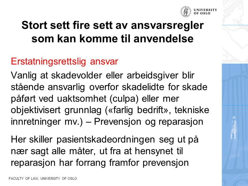 FACULTY OF LAW, UNIVERSITY OF OSLO Norsk pasientskadeerstatning (NPE) Behandler stort sett alle saker, fra offentlig helsevesen (fra 2003) og privat virksomhet (fra 2009), er organisert som forvaltningsvirksomhet med – opplysningsplikt – plikt til å ta stilling Nesten aldri regresspørsmål.