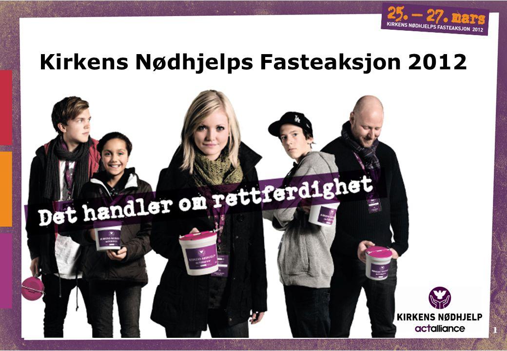 1 Kirkens Nødhjelps Fasteaksjon 2012