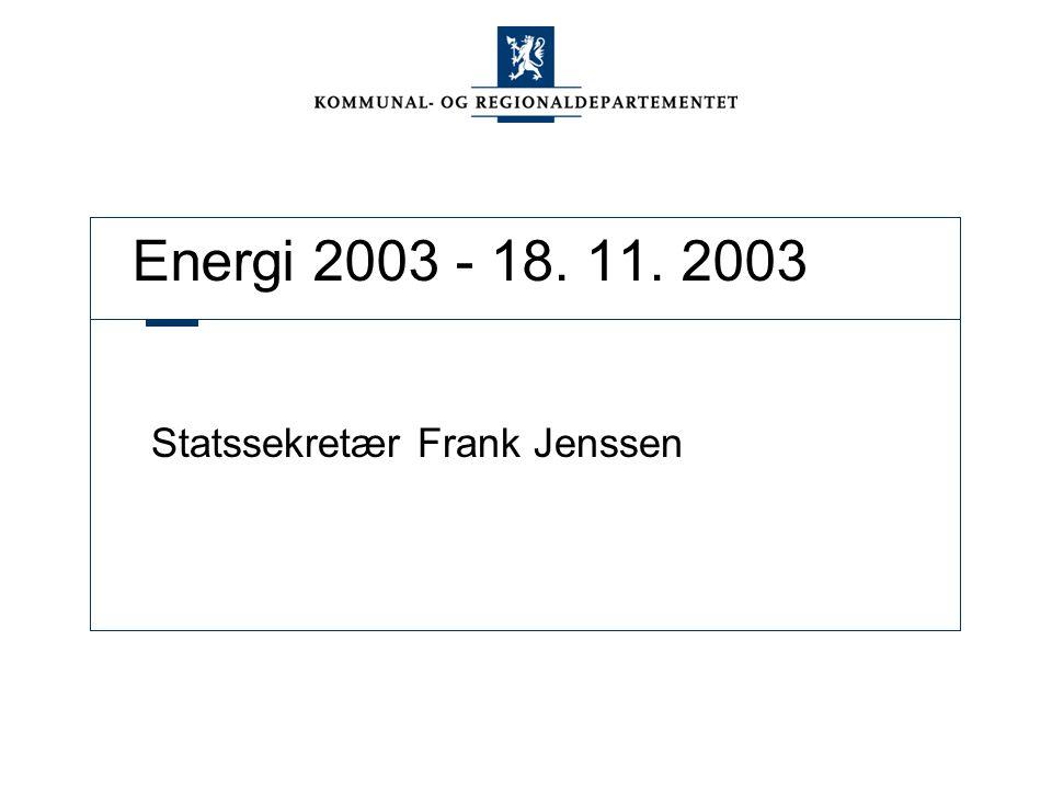 Energi 2003 - 18. 11. 2003 Statssekretær Frank Jenssen