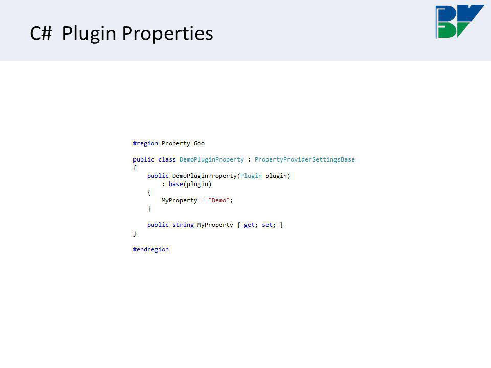 C# Plugin Properties