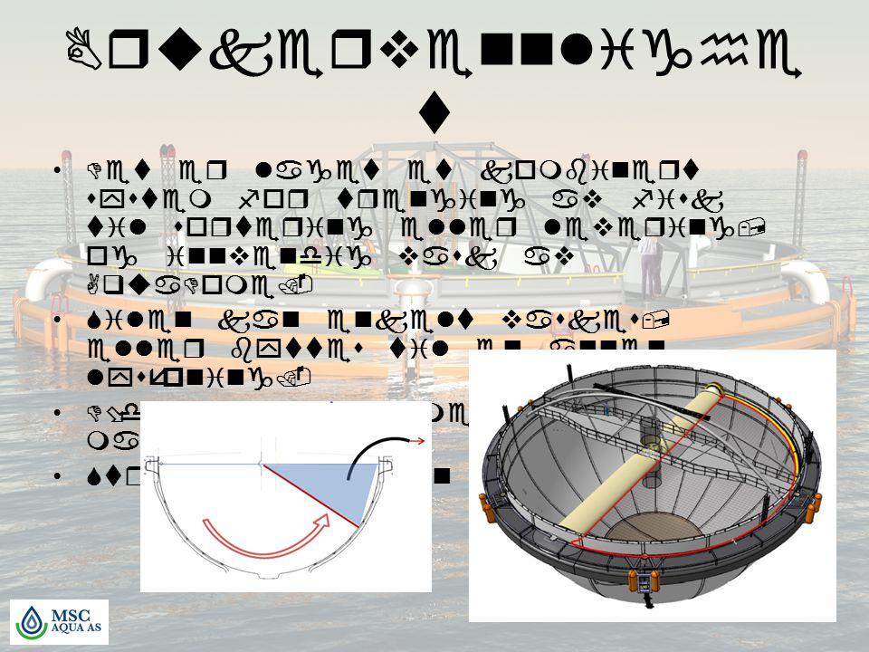 Brukervennlighe t Det er laget et kombinert system for trenging av fisk til sortering eller levering, og innvendig vask av AquaDome. Silen kan enkelt