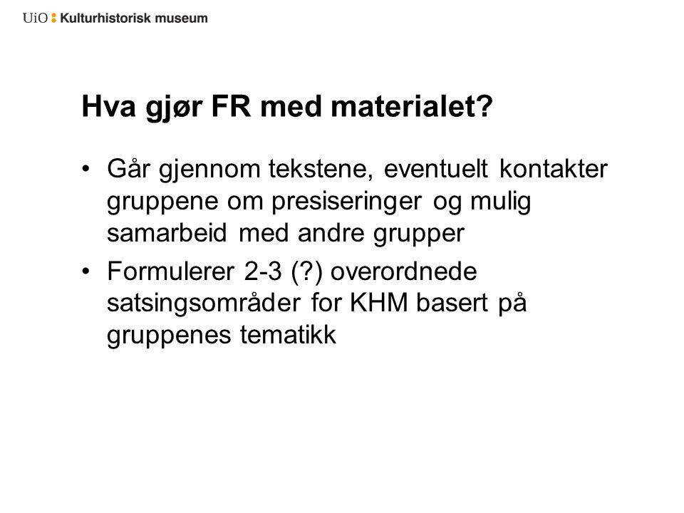 Hva gjør FR med materialet.