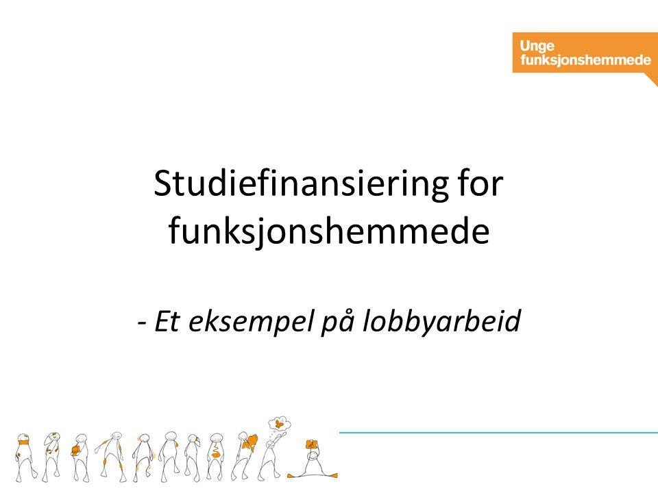 Studiefinansiering for funksjonshemmede - Et eksempel på lobbyarbeid