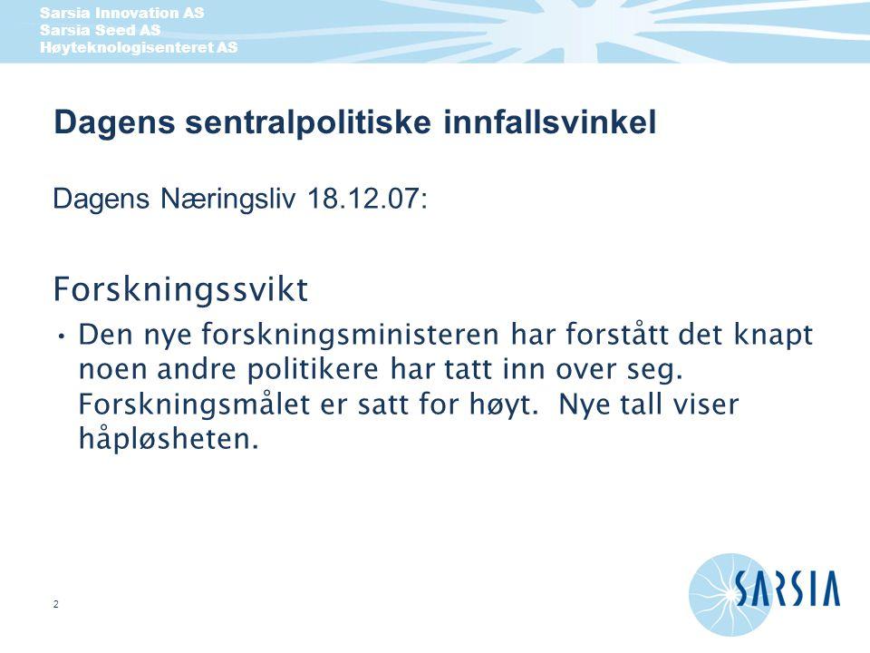 Sarsia Innovation AS Sarsia Seed AS Høyteknologisenteret AS 3 Dagens Næringsliv 18.12.07