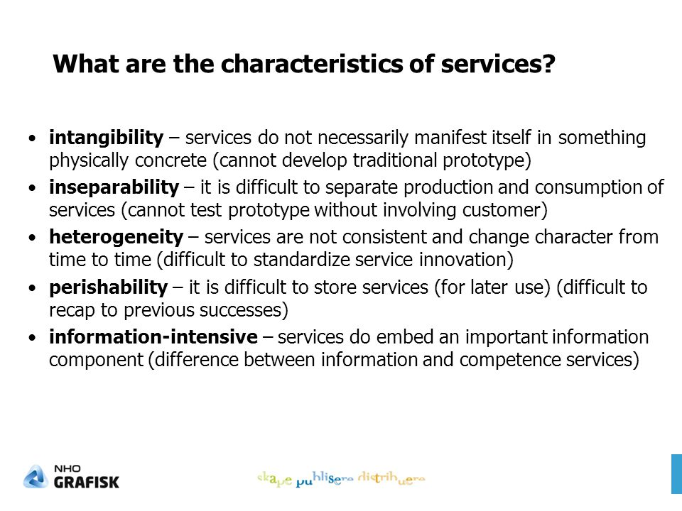 What are the characteristics of services.
