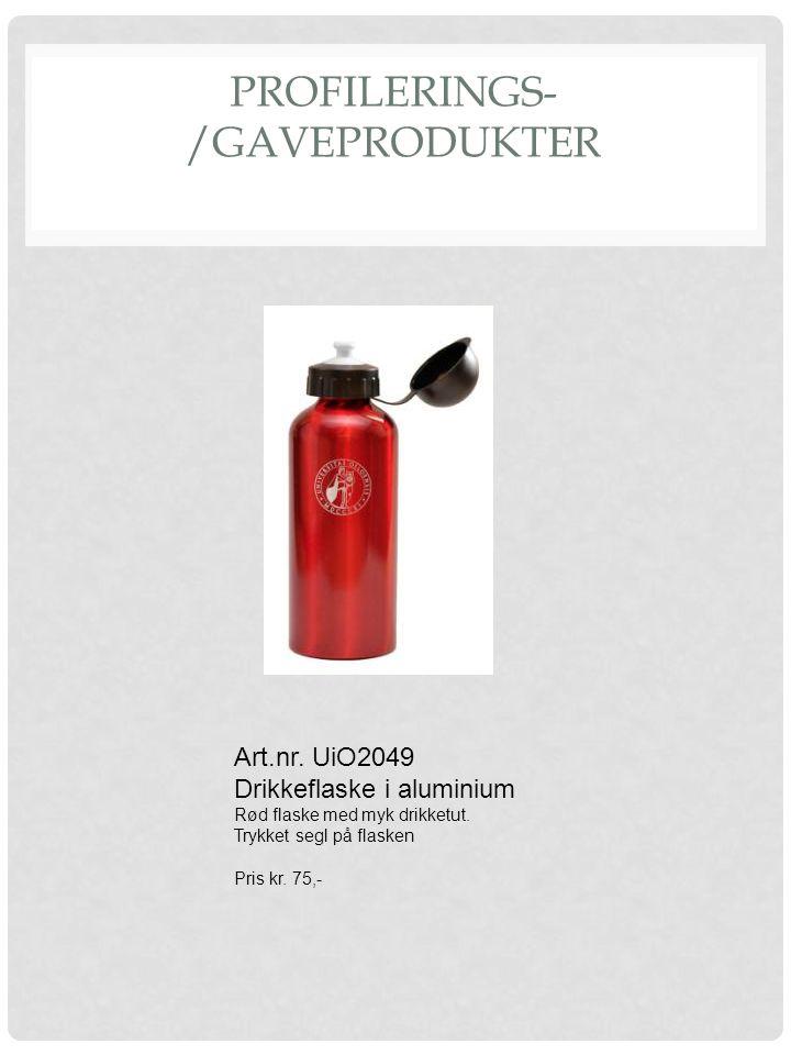 PROFILERINGS- /GAVEPRODUKTER Art.nr. UiO2049 Drikkeflaske i aluminium Rød flaske med myk drikketut. Trykket segl på flasken Pris kr. 75,-