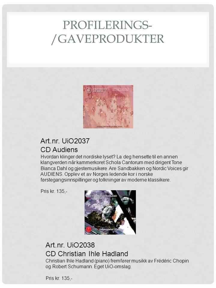 PROFILERINGS- /GAVEPRODUKTER Art.nr. UiO2037 CD Audiens Hvordan klinger det nordiske lyset? La deg hensette til en annen klangverden når kammerkoret S