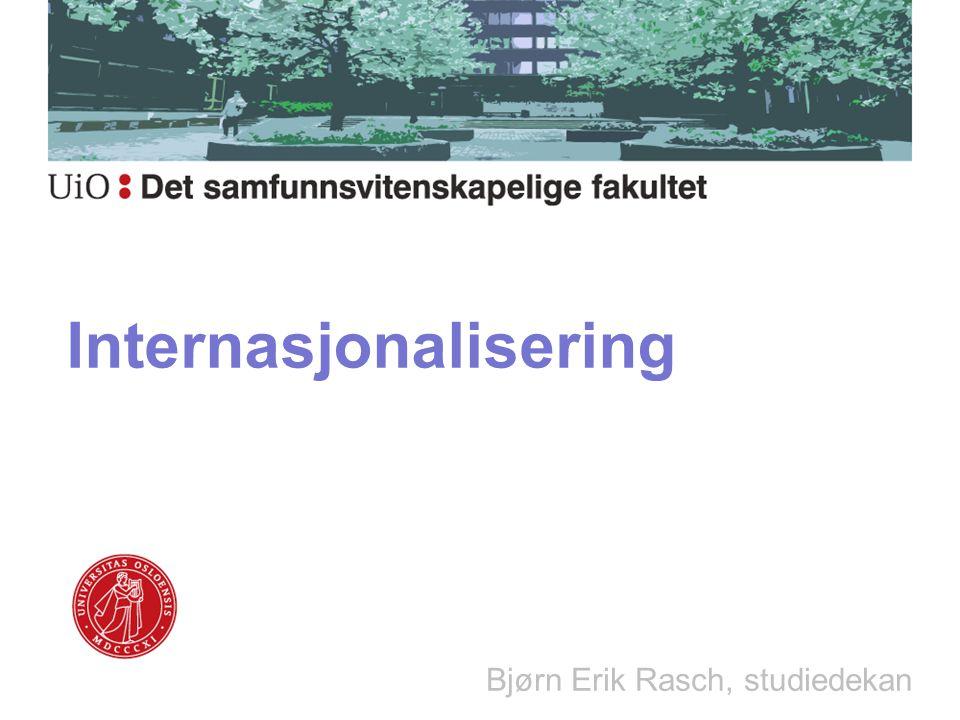 Internasjonalisering Bjørn Erik Rasch, studiedekan
