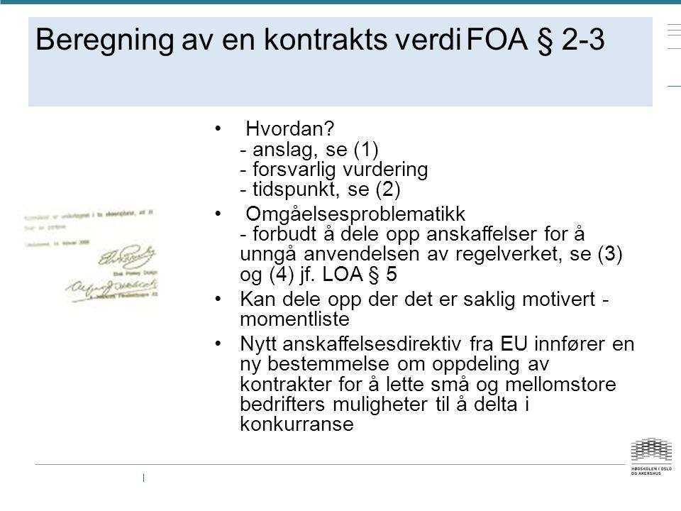 Beregning av en kontrakts verdi FOA § 2-3 Hvordan.
