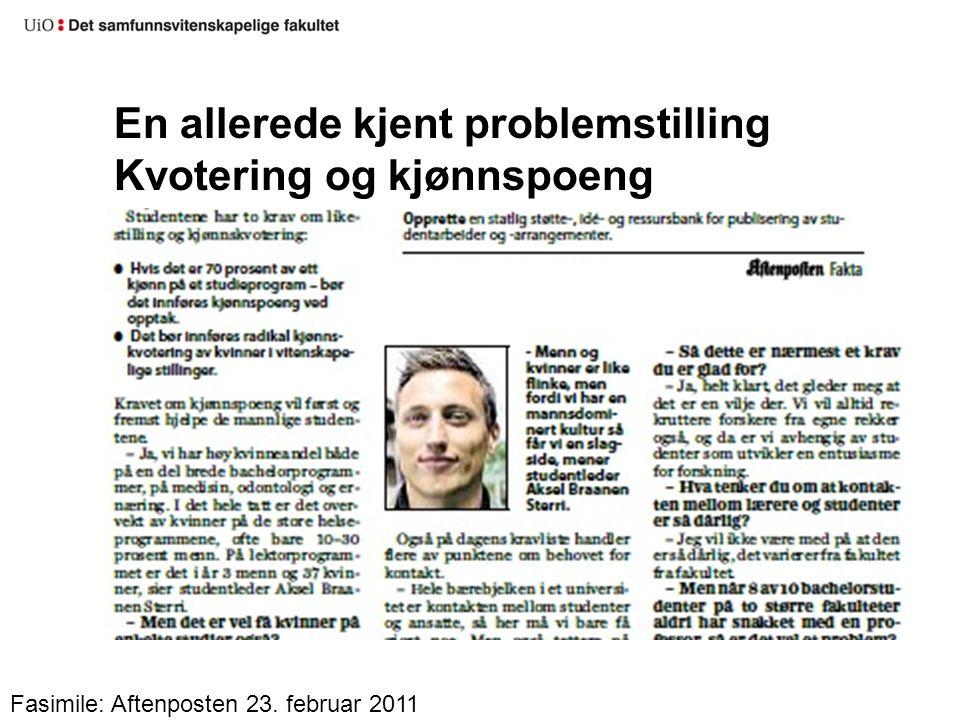 En allerede kjent problemstilling Kvotering og kjønnspoeng Fasimile: Aftenposten 23. februar 2011