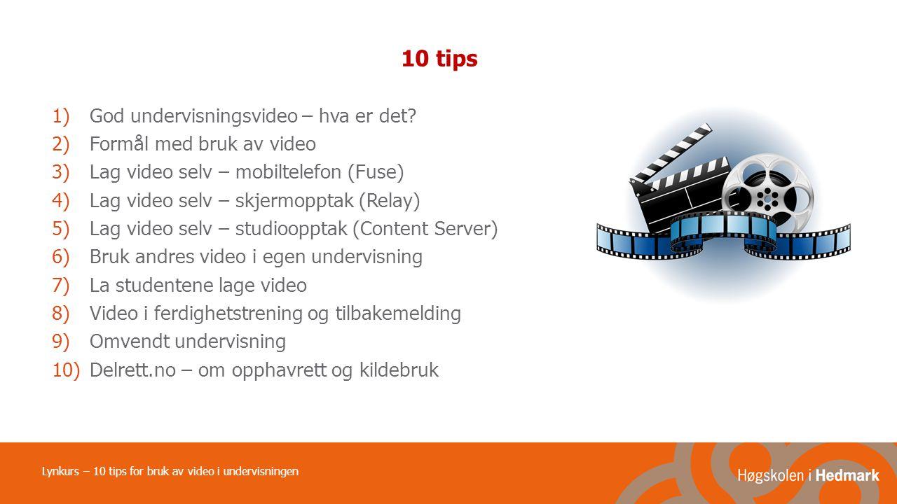 10 tips 1)God undervisningsvideo – hva er det.