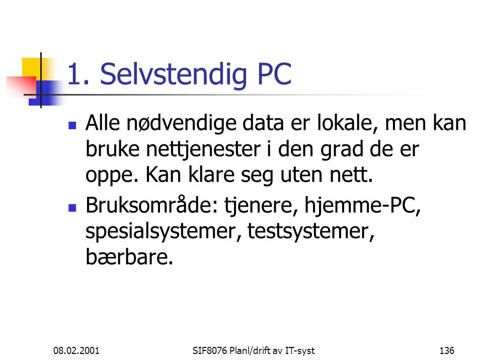 08.02.2001SIF8076 Planl/drift av IT-syst136 1.
