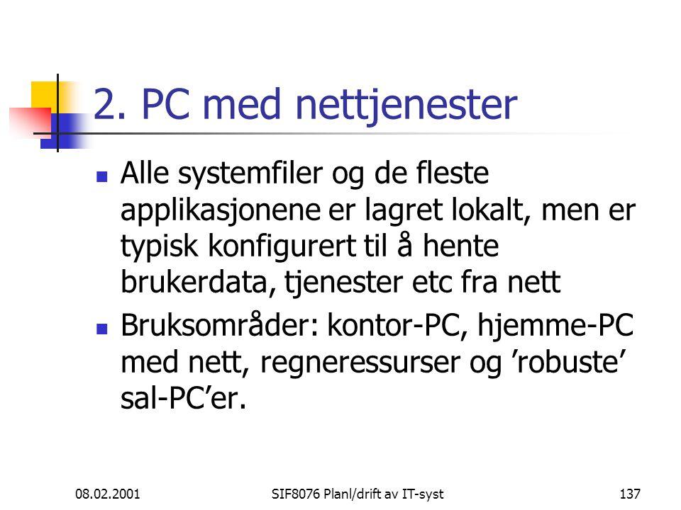 08.02.2001SIF8076 Planl/drift av IT-syst137 2.