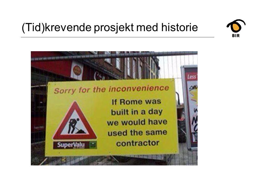 (Tid)krevende prosjekt med historie