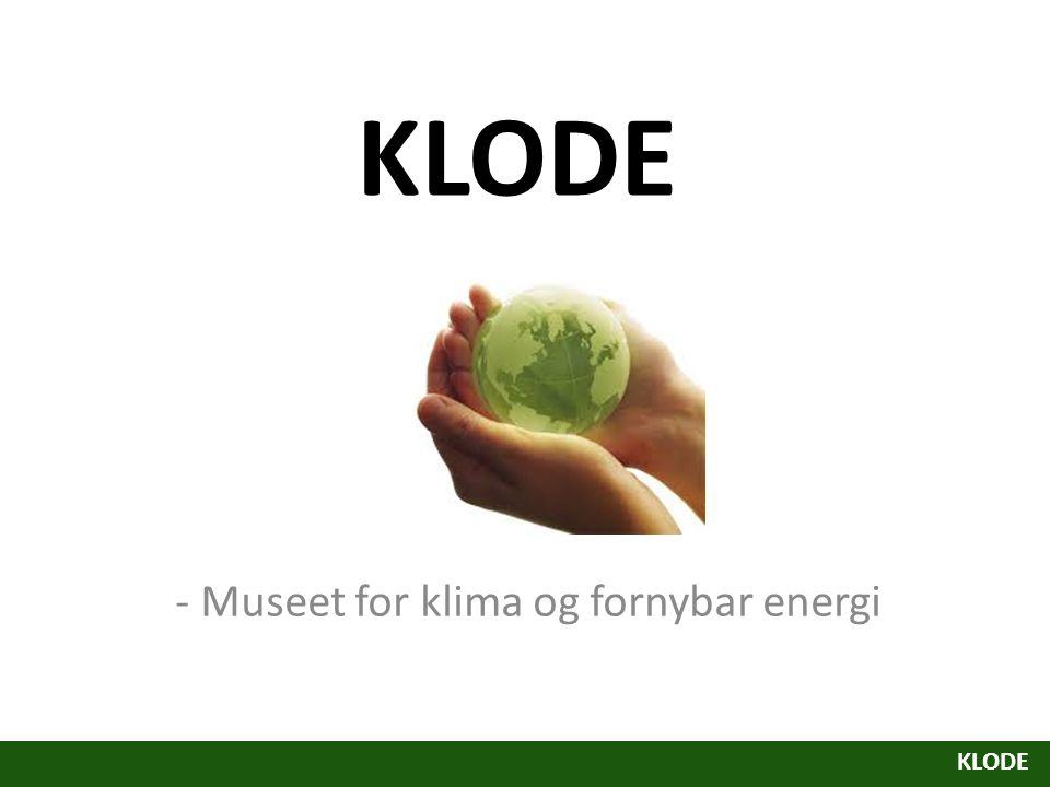 KLODE - Museet for klima og fornybar energi KLODE