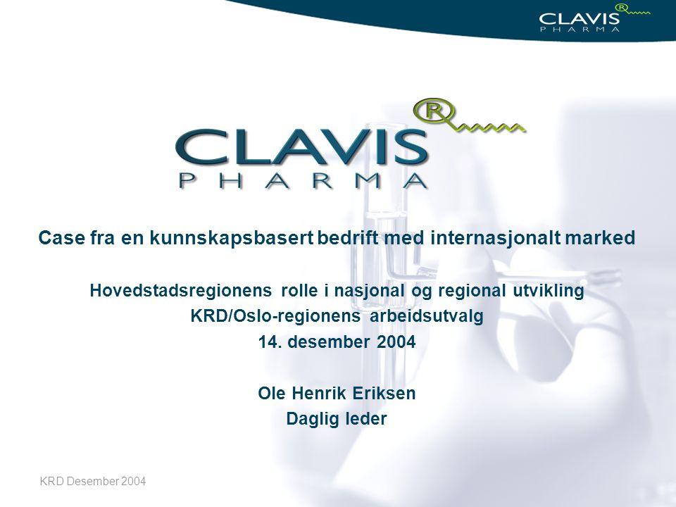 KRD Desember 2004 1 Case fra en kunnskapsbasert bedrift med internasjonalt marked Hovedstadsregionens rolle i nasjonal og regional utvikling KRD/Oslo-