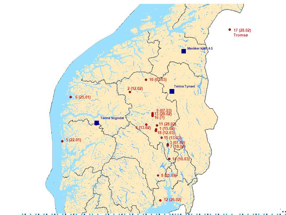 18 (12.03) 11 (28.02) 1 (15.02) Terina Sogndal 4 (13.02) 10 (03.03) 2 (12.02) 6 (25.01) 5 (22.01) 7 (18.02) 3 (07.02) 12 (26.02) 15 (13.03) 14 (10.03) Terina Tynset 9 (07.03) 16 ( ) 13 (28.02) 8 (01.03) 17 (28.02) Tromsø Meråker kjøtt AS